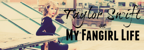 Taylor Swift on My Fangirl Life Banner