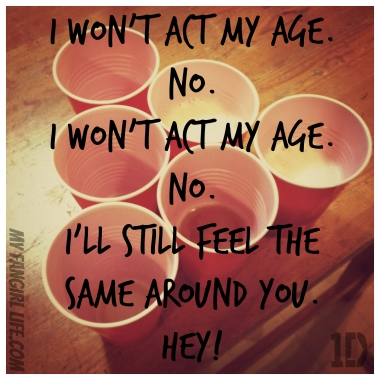 One Direction Four Lyrics - Act My Age 2
