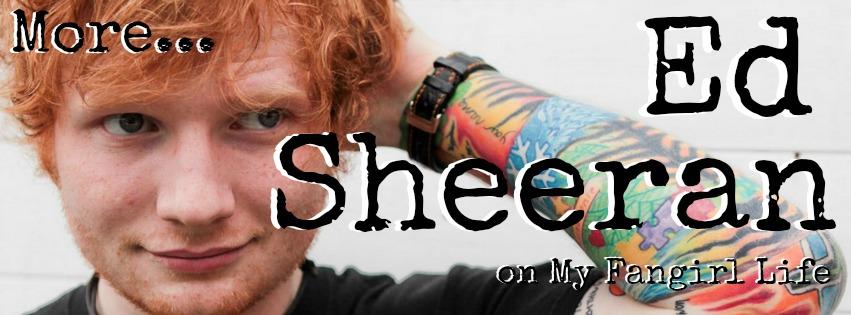 Ed Sheeran on My Fangirl Life Banner