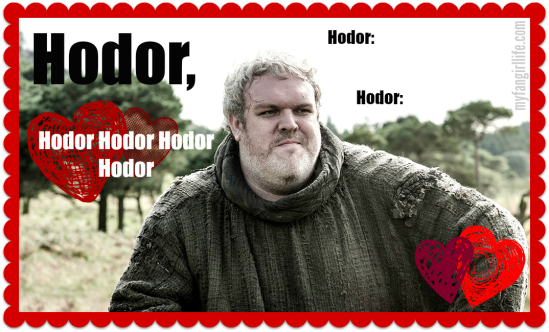 Hodor Game of Thrones Valentine