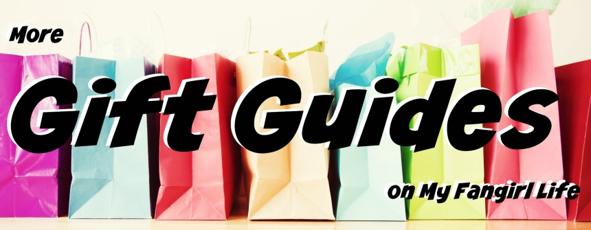 More Gift Guides on My Fangirl Life